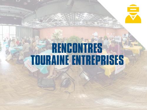 Rencontres Touraine Entreprises