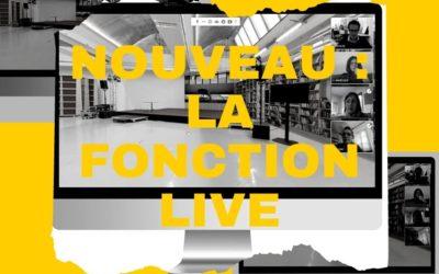 Grosse nouveauté : la fonction live