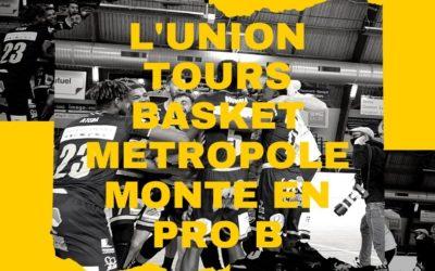 L'Union Tours Basket Métropole monte en pro B
